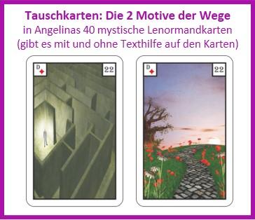 Lenormand Wege 2 Motive als Tauschkarten