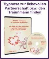 Mehr Infos zur Hypnose liebevolle Partnerschaft und Traummann finden