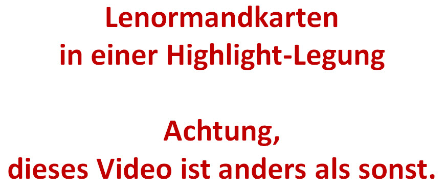 Lenormandkarten Highlight-Legung