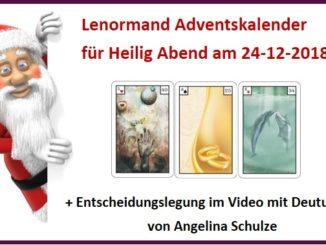 Entscheidungslegung im Lenormand Adventskalender 24-12-18