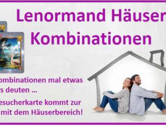 Lenormand Häuser Kombinationen